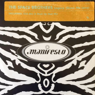 "Space Brothers (The) - Legacy (Show Me Love) (12"") (Promo) (VG-/G++)"
